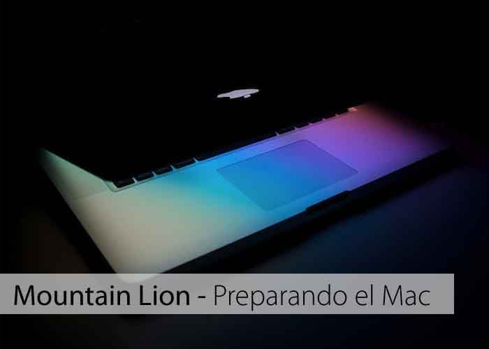 Preparando tu Mac para Mountain Lion