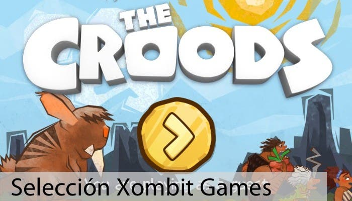 Seleccion Xombit Games con The Croods