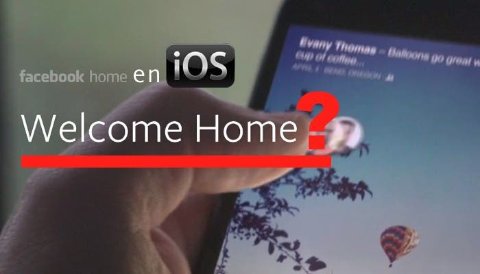 Facebook Home en iOS