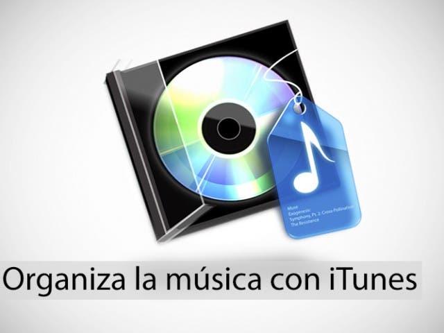 Organiza tu música con iTunes: Etiquetar y añadir letra a las canciones