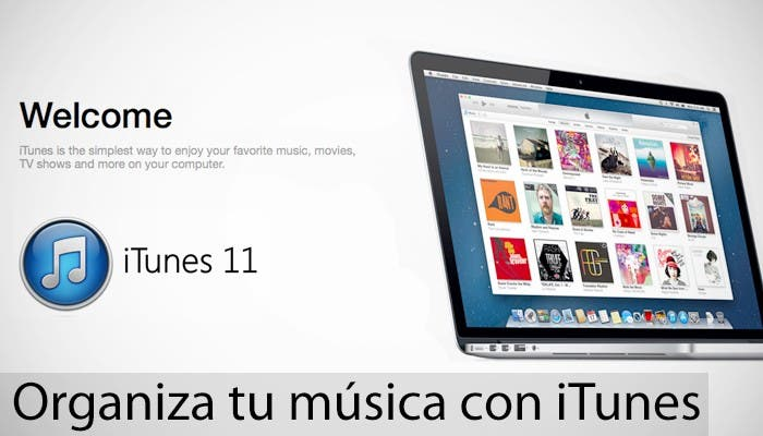 Especial iTunes, organiza tu música