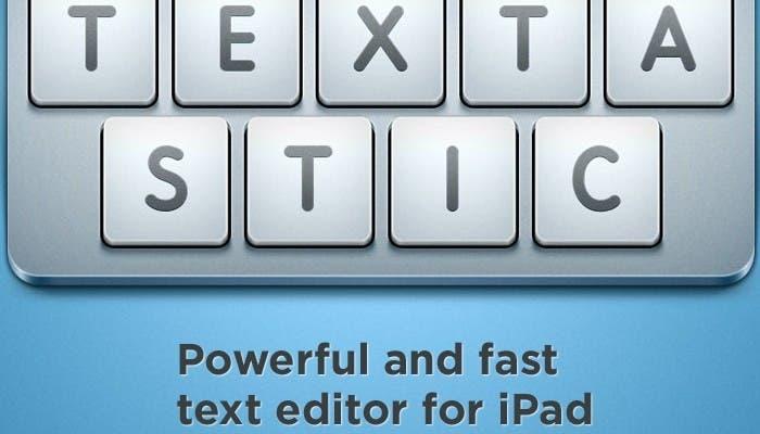Analizamos el editor de texto para iPad Textastic