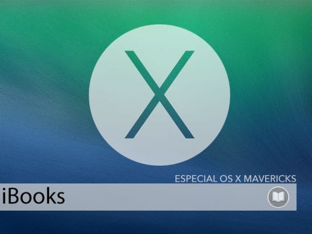 iBooks para OS X Mavericks, la lectura llega al Mac