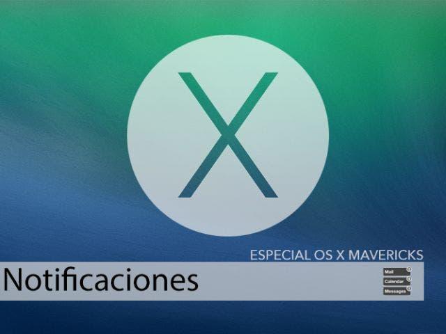 Notificaciones para OS X Mavericks, las notificaciones se renuevan en el Mac