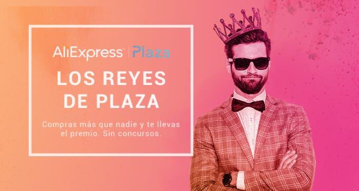 aliexpress promoción reyes de plaza