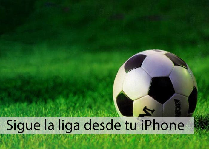 Sigue la Liga desde el iPhone