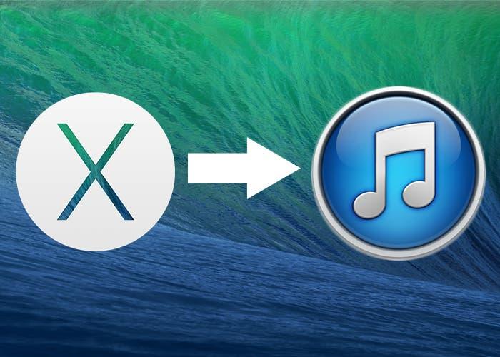 Mover iTunes al nuevo Mavericks