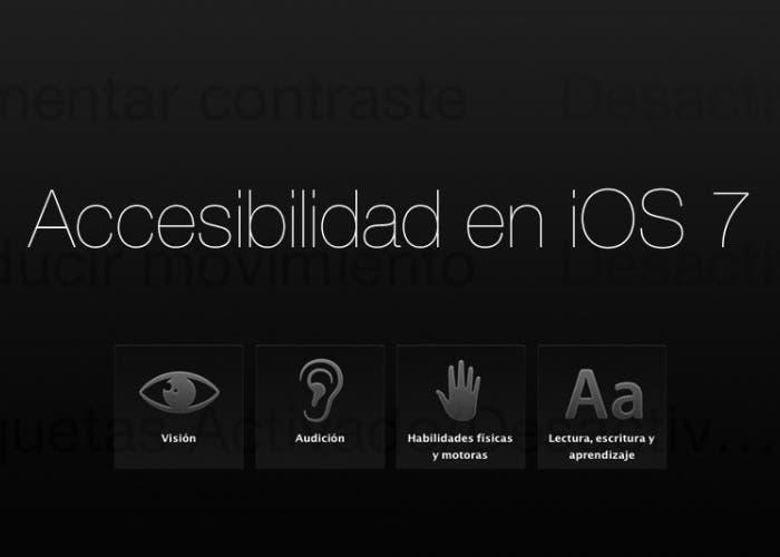 Accesibilidad en iOS 7